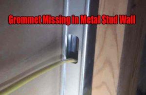 Grommet-Missing-in-Metal-Stud-Wall